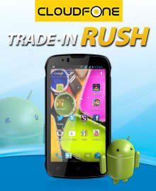 Globe Trade In Rush – Trade In Your Old Mobile Phone to Android Cloudfone Units