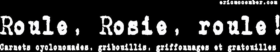 Roule, Rosie, Roule !