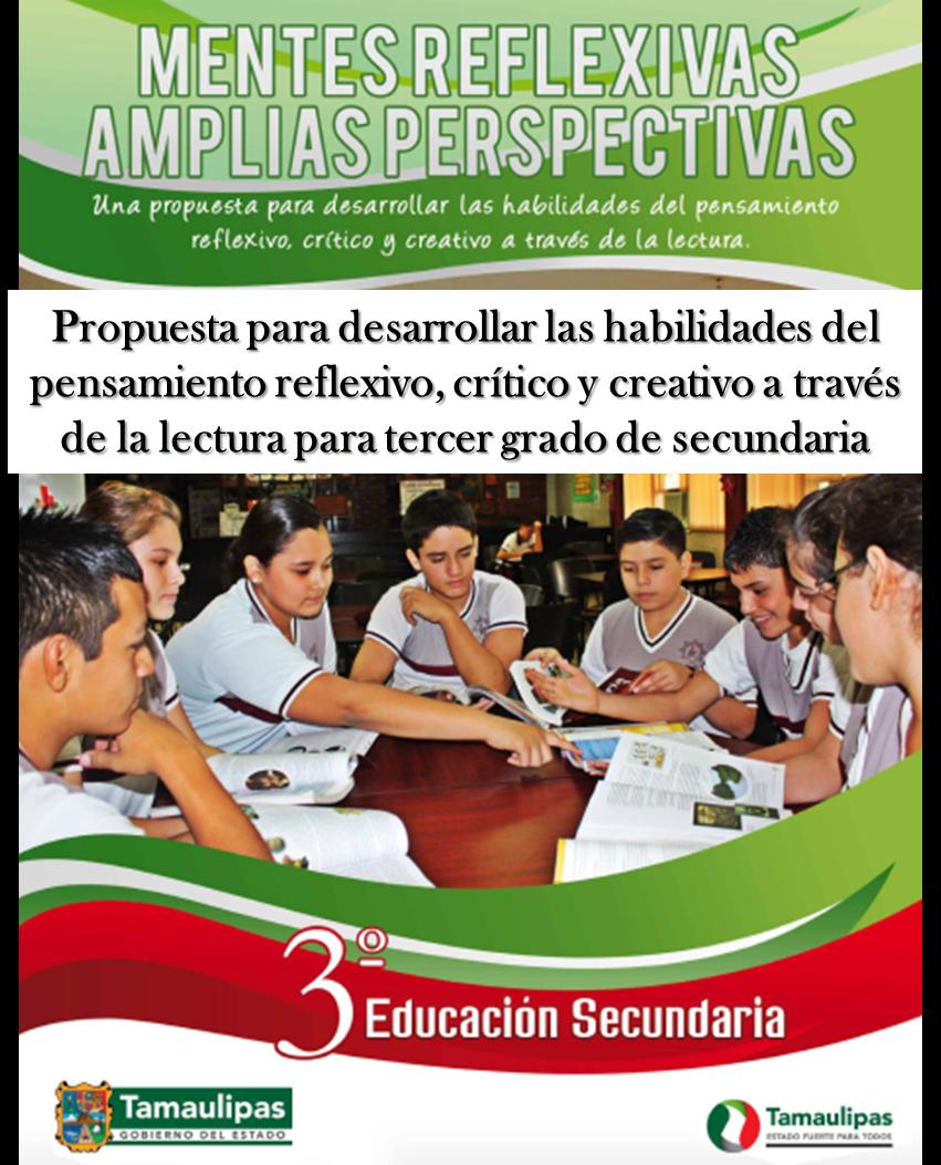 Propuesta para desarrollar las habilidades del pensamiento reflexivo, crítico y creativo a través de la lectura para Tercero de Secundaria