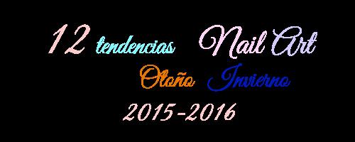 12 tendencias de nail art 2015-2016