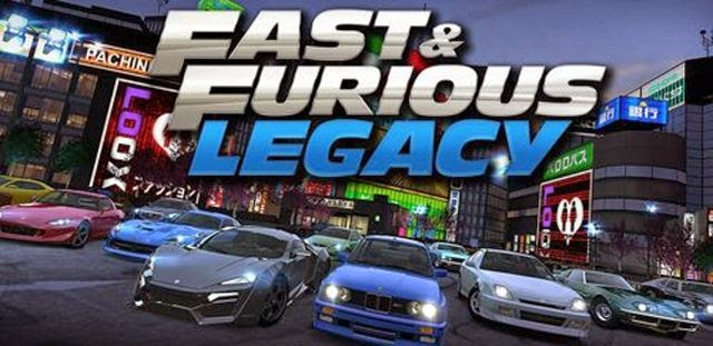 Fast & Furious Legacy