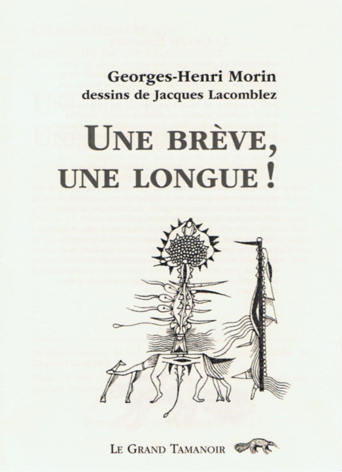 Georges-Henri MORIN, UNE BRÉVE, UNE LONGUE!, & dessins de Jacques LACOMBLEZ, Le Grand Tamanoir