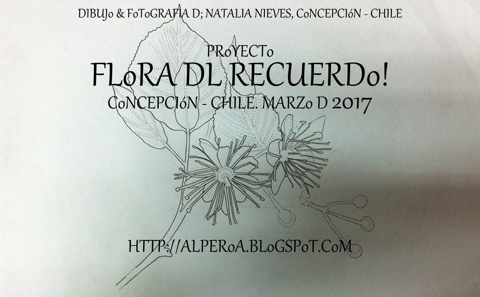 PRoYECTo FLoRA DL RECUERDo!