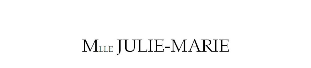 Le blog de Mademoiselle Julie-Marie