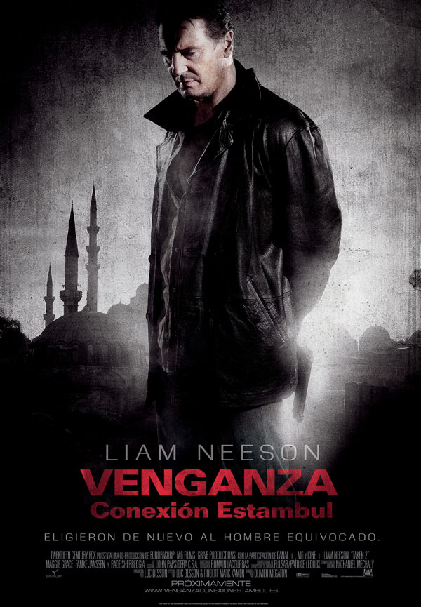 Cartel de la película 'Venganza: Conexión Estambul' ('Taken'), protagonizada por Liam Neeson. Estrenos Making Of. Cine