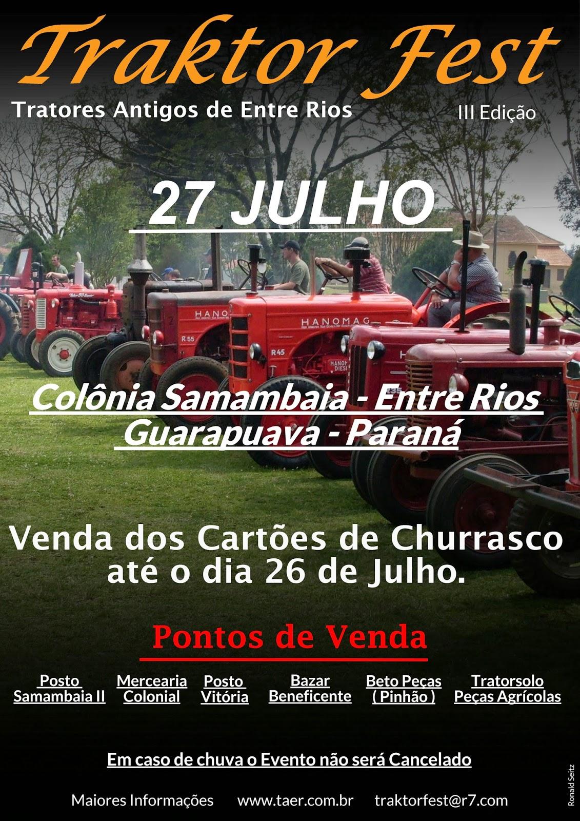 Tratores Antigos de Entre Rios realizam no dia 27 de Julho de 2014 a 3º Edição do Traktor Fest, o Evento será na Colonia Samambaia - Entre Rios - Guarapuava, onde é formado um encontro de tratores antigos de varias regiões e estados.