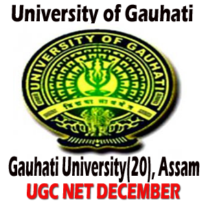 Gauhati University (20) Guwahati UGC NET/JRF December 2013 Examination Venue and Subject-Roll Number wise Seating Arrangements (Seat Plan)