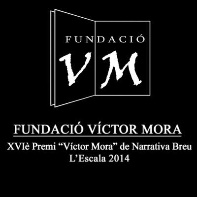 XVIè Premi Víctor Mora de Narrativa Breu