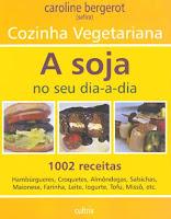 Cozinha vegetariana: a soja no seu dia-a-dia