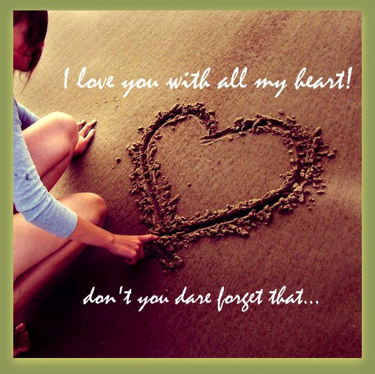 Quotes i love you with all my heart