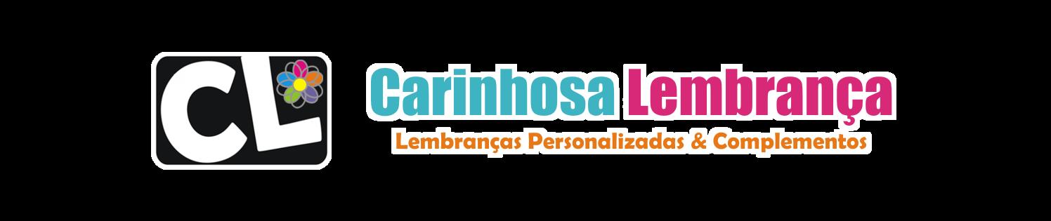 Carinhosa Lembrança - Lembranças Personalizadas & Complementos