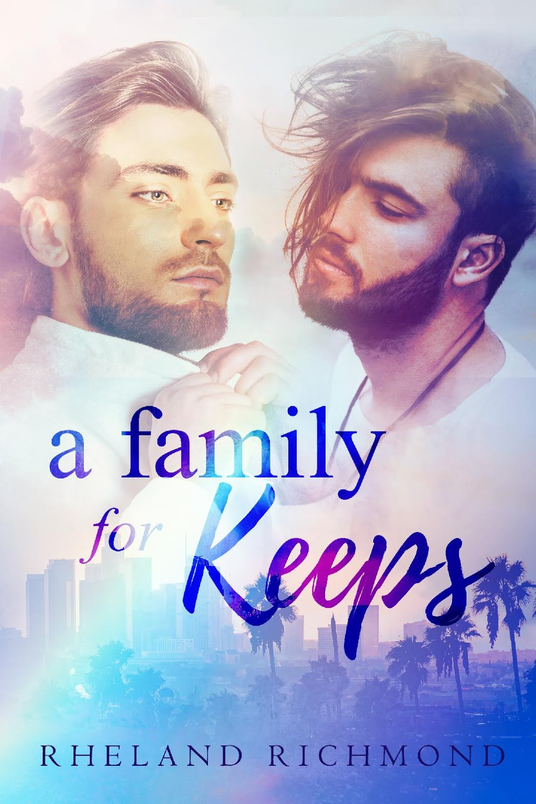 A Family For Keeps by Rheland Richmond