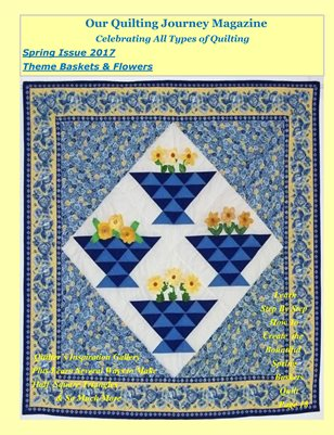 Spring 2017 Issue of Our Quilting Journey Magazine