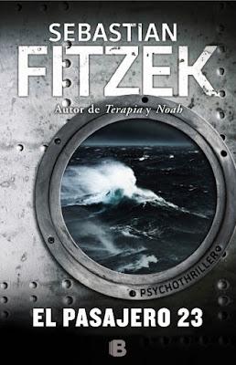 LIBRO - El pasajero 23  Sebastian Fitzek (Ediciones B - 23 septiembre 2015)  NOVELA - THRILLER | Edición papel & ebook kindle  Comprar en Amazon España