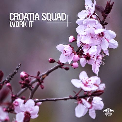Croatia Squad - Work It EP