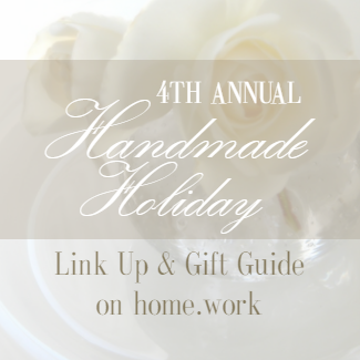 4th Annual Handmade Holiday Link Up
