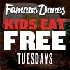 http://www.famousdaves.com/KidsEatFreeTue