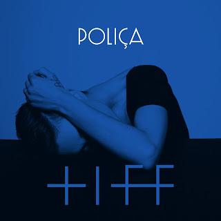 POLIÇA  - Tiff (Doc McKinney Remix)