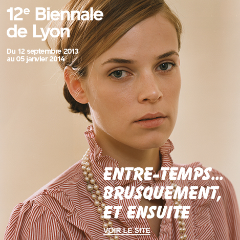 biennale +lyon+2013+art+contemporain