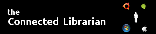 The Connected Librarian