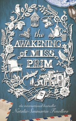 The Awakening of Miss Prim, Natalia Sanmartin Fenollera