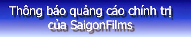 Thông báo quảng cáo chính trị của SaigonFilms