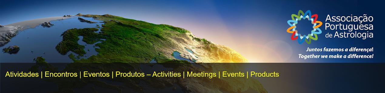 EVENTOS - Atividades/Encontros da Associação Portuguesa de Astrologia e seus membros