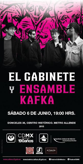 El Gabinete y Ensamble Kafka se presenta en el Teatro de la Ciudad Esperanza Iris