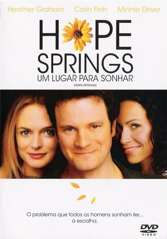 Hope Springs: Um Lugar Para Sonhar – Dublado (2003)
