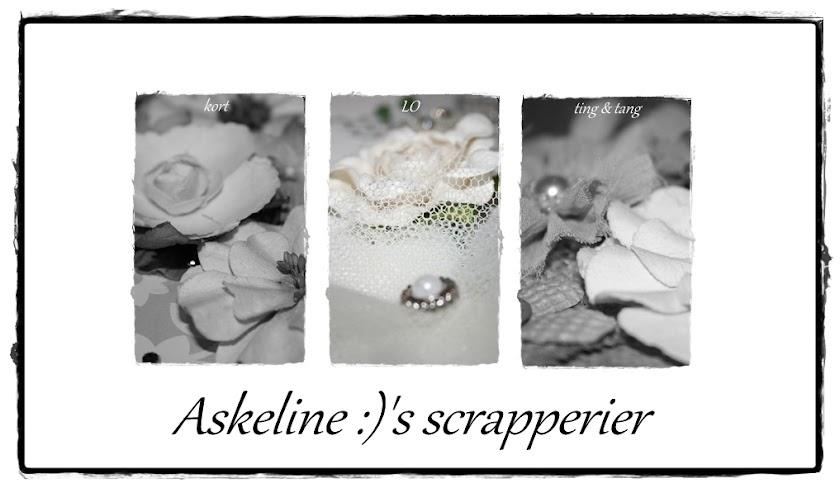Askeline :)`s scrapperier