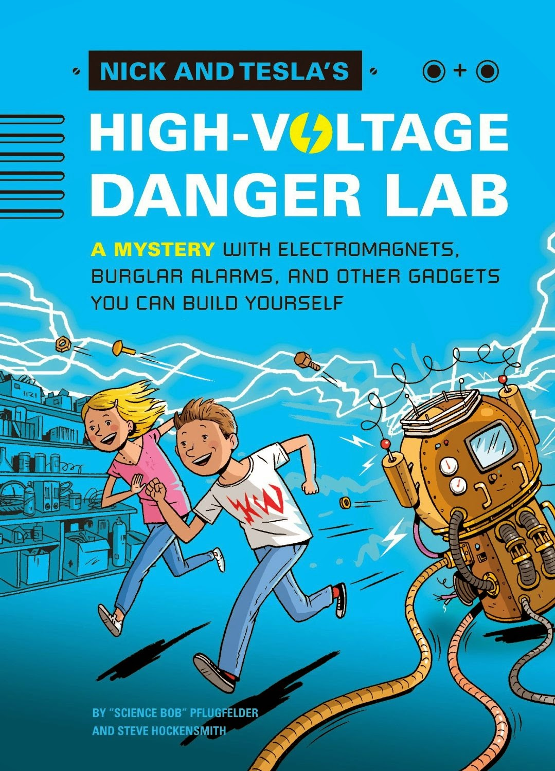 Nick and Testa's science project mysteries are winners. First in the series is High Voltage Danger Lab