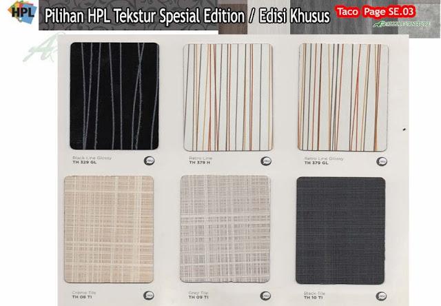 SE.03 HPL Taco motif tekstur edisi khusus