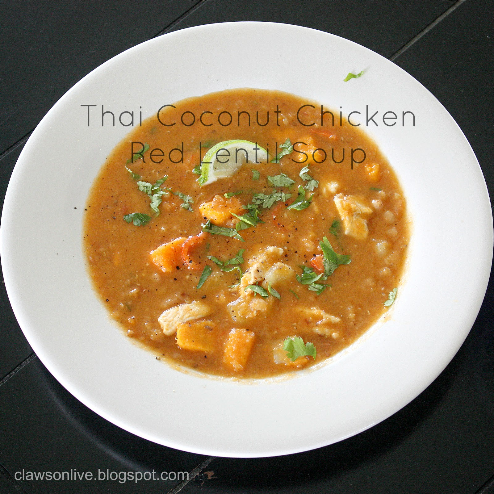 Clawson Live: Thai Coconut Chicken Red Lentil Soup