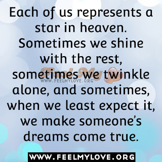 Each of us represents a star in heaven