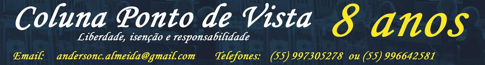 Coluna Ponto de Vista - Notícias de São Gabriel e região