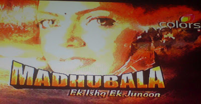 Madhubala Ek Ishq Ek Junoon on Colors TV