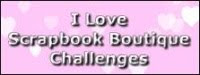 Scrapbook Boutique Challenge