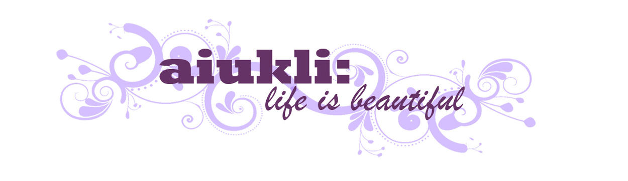 aiukli: life is beautiful