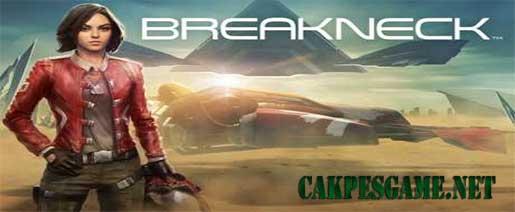 Breakneck Apk v1.3.5 [Mod] Full OBB