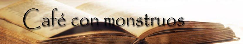 Café con monstruos