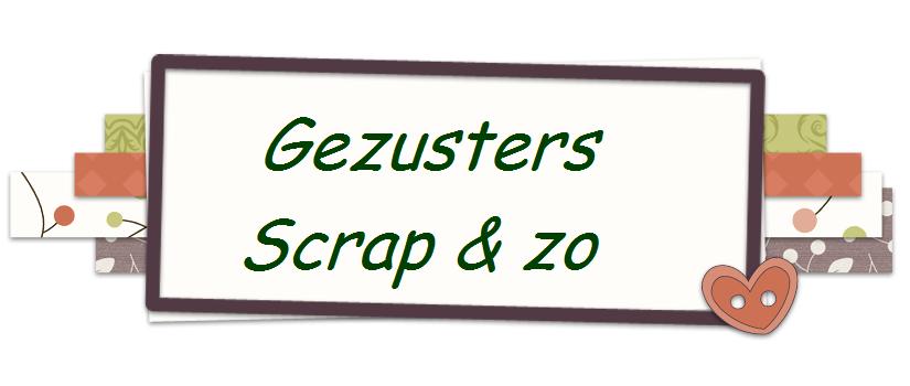 Gezusters Scrap & zo