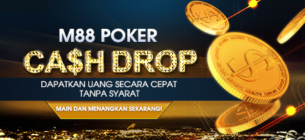 Promosi Terbaru M88 Poker Cash Drop