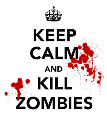 keep calm and kill zumbies, zumbis