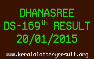 DHANASREE Lottery DS-169 Result 20-01-2015