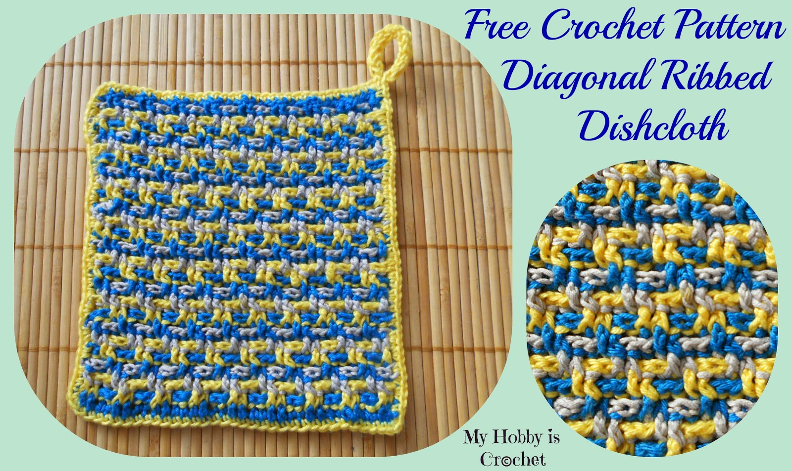 Free Crochet Pattern For Diagonal Dishcloth : My Hobby Is Crochet: Dishcloth/Washcloth/ Coaster diagonal ...