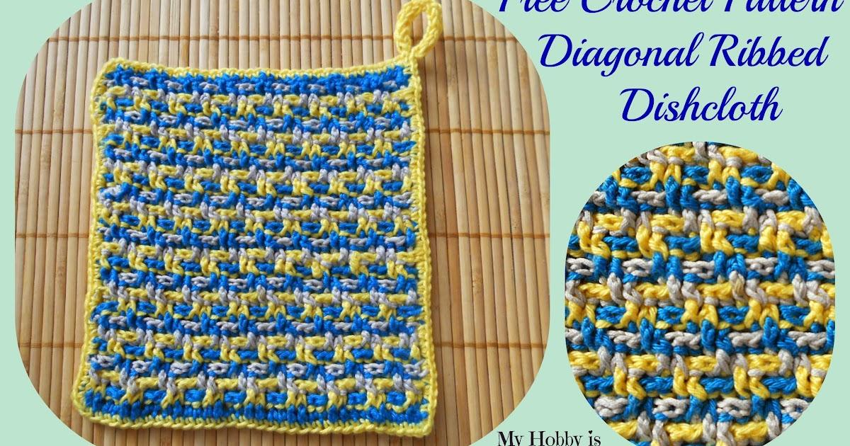My Hobby Is Crochet  Dishcloth  Washcloth   Coaster Diagonal