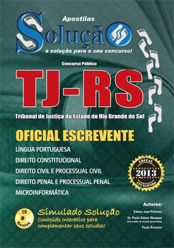 TJ - RS abre concurso com mais de 350 vagas para Oficial Escrevente