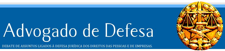 ADVOGADO DE DEFESA