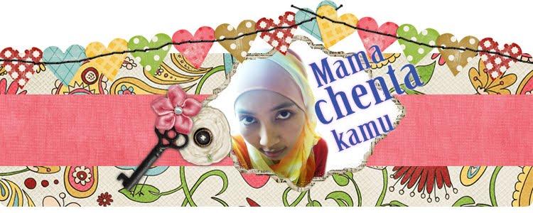 ~Mama Chenta Kamu~
