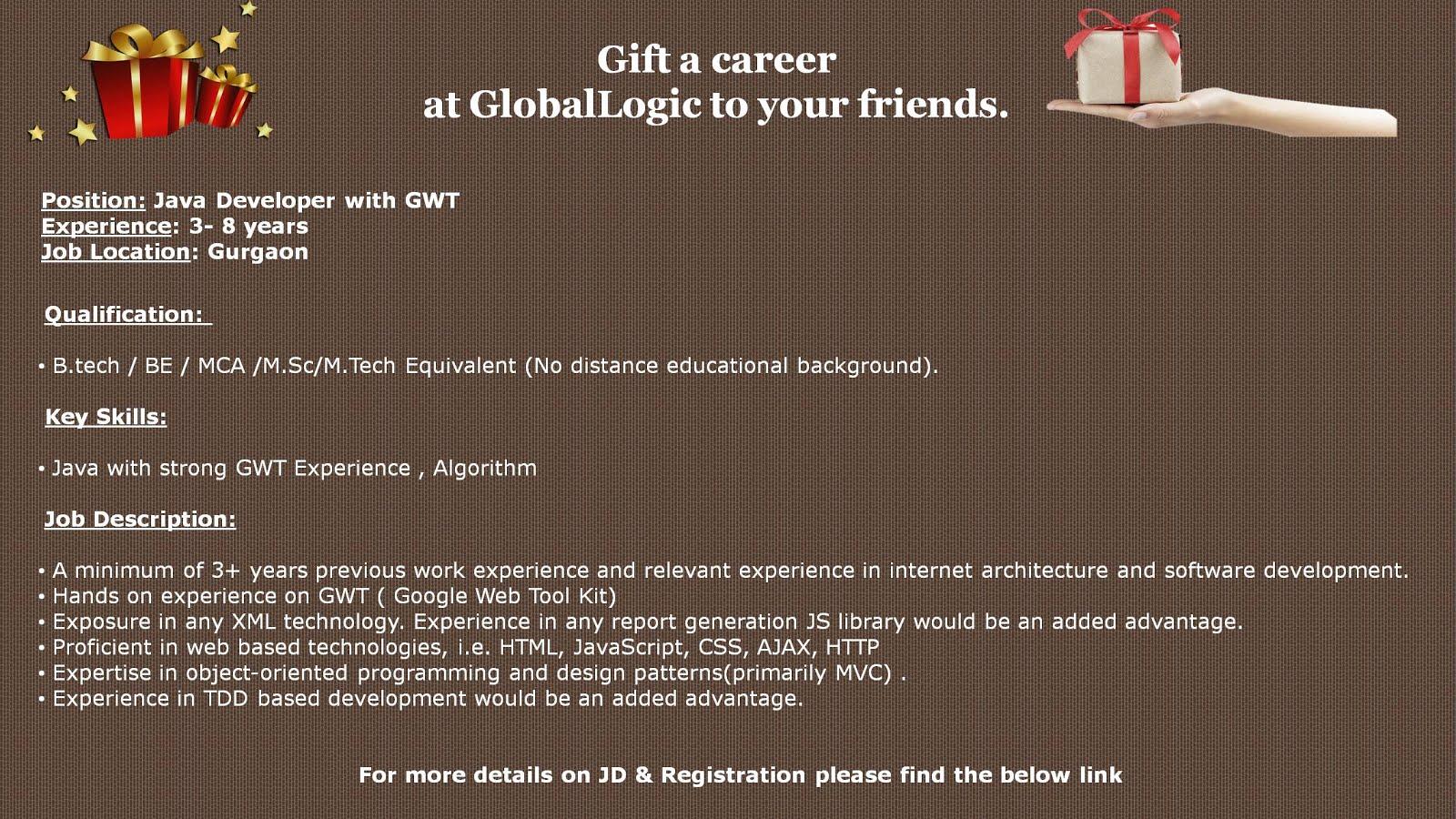 Java Developer with GWT ll Gurgaon Globallogic – Java Developer Description